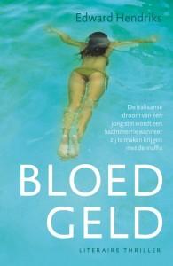 Bloedgeld - Edward Hendriks