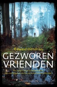 Edward Hendriks - Gezworen vrienden