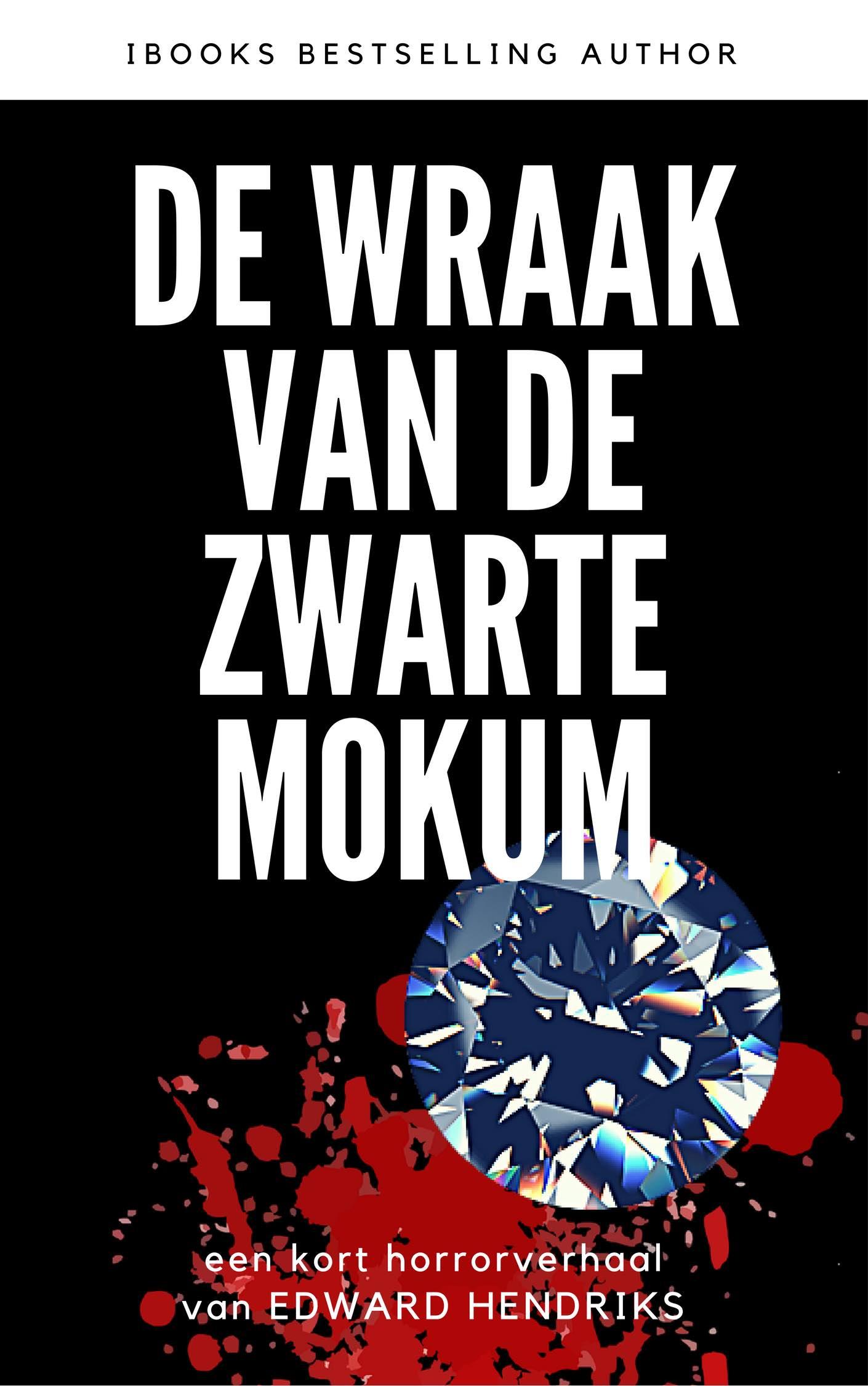 Gratis ebook: de WRAAK VAN DE ZWARTE MOKUM